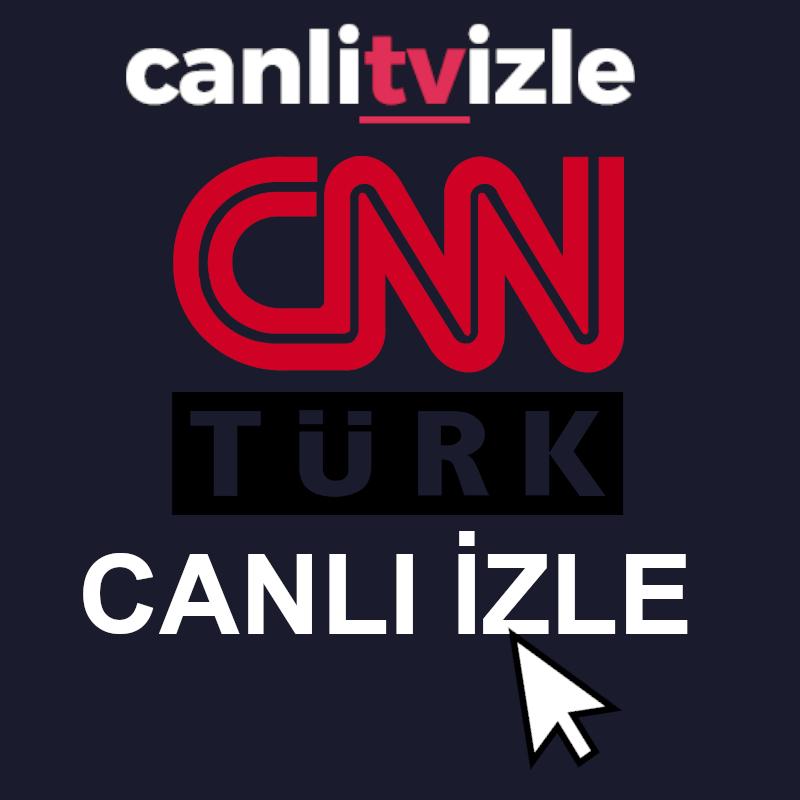 cnn türk canlı izle