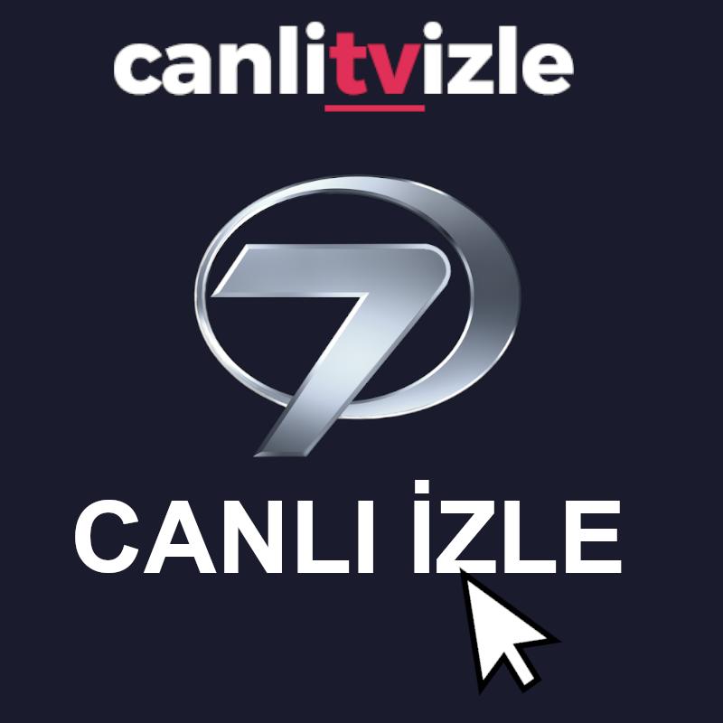 kanal 7 canlı izle