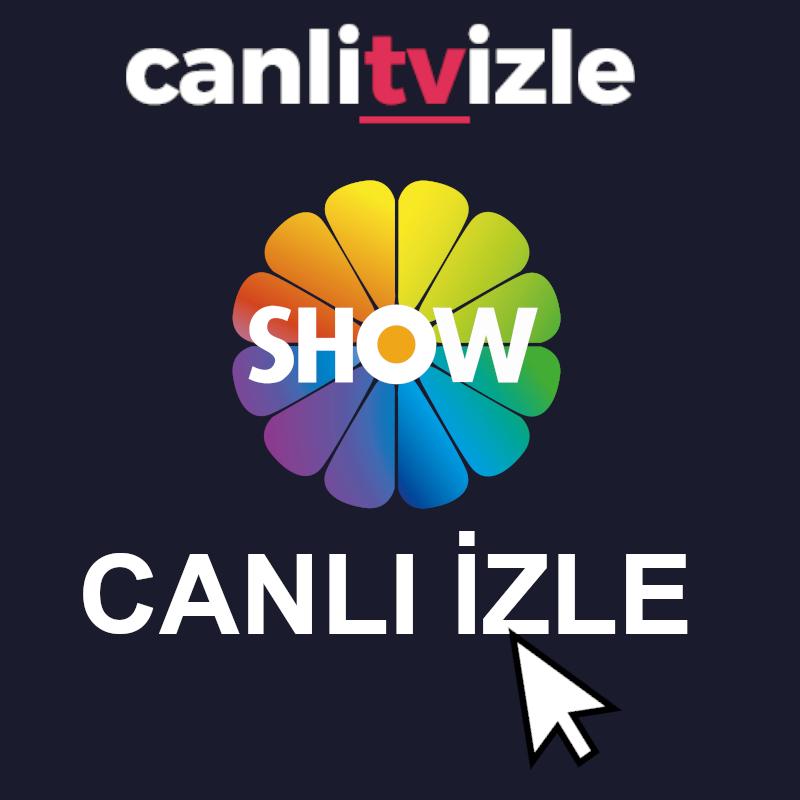 show tv canlı izle